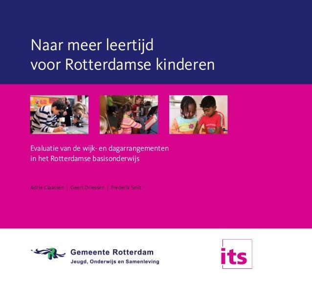 Adrie Claassen, Geert Driessen et al. (2009). Naar meer leertijd voor Rotterdamse kinderen. Brochure