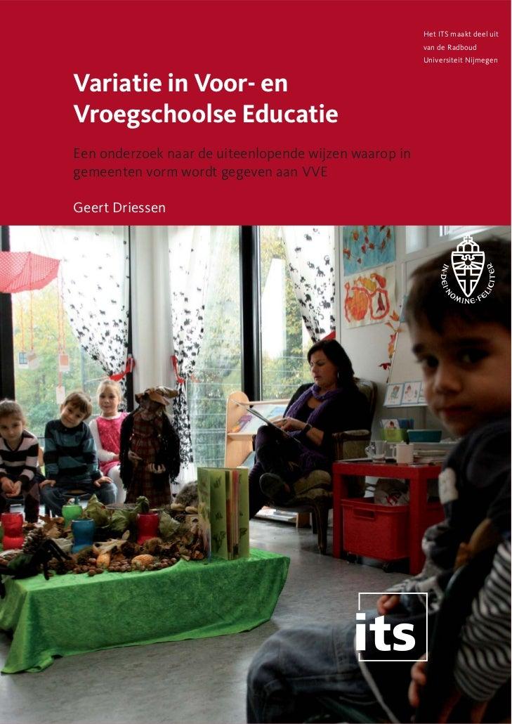 VARIATIE IN VOOR- EN VROEGSCHOOLSE EDUCATIE
