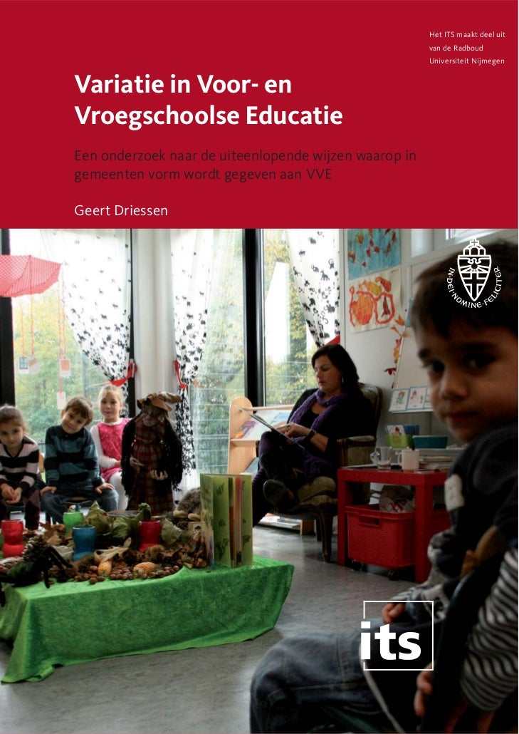 Variatie in Voor- en Vroegschoolse Educatie Geert Driessen
