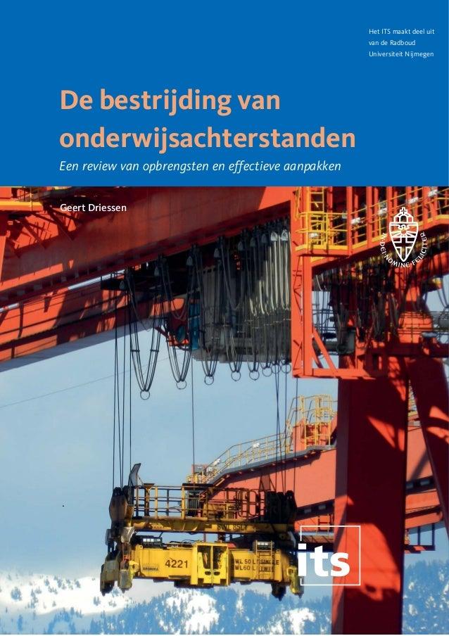Het ITS maakt deel uit van de Radboud Universiteit Nijmegen  De bestrijding van onderwijsachterstanden Een review van opbr...