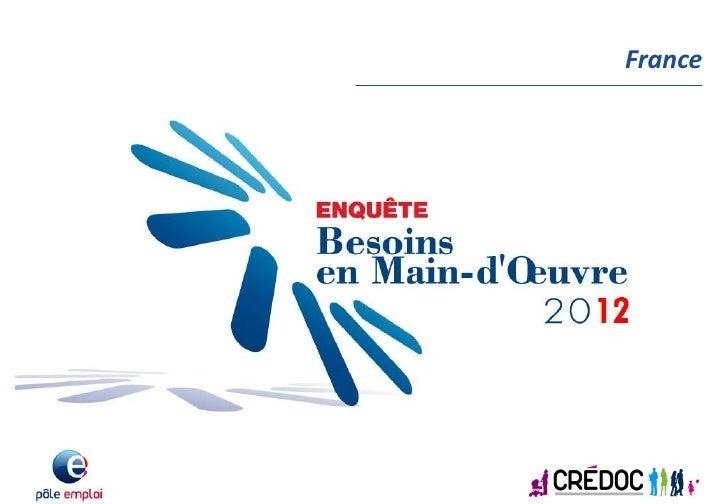 Enquête Besoins en main-d'oeuvre 2012 - Pôle emploi