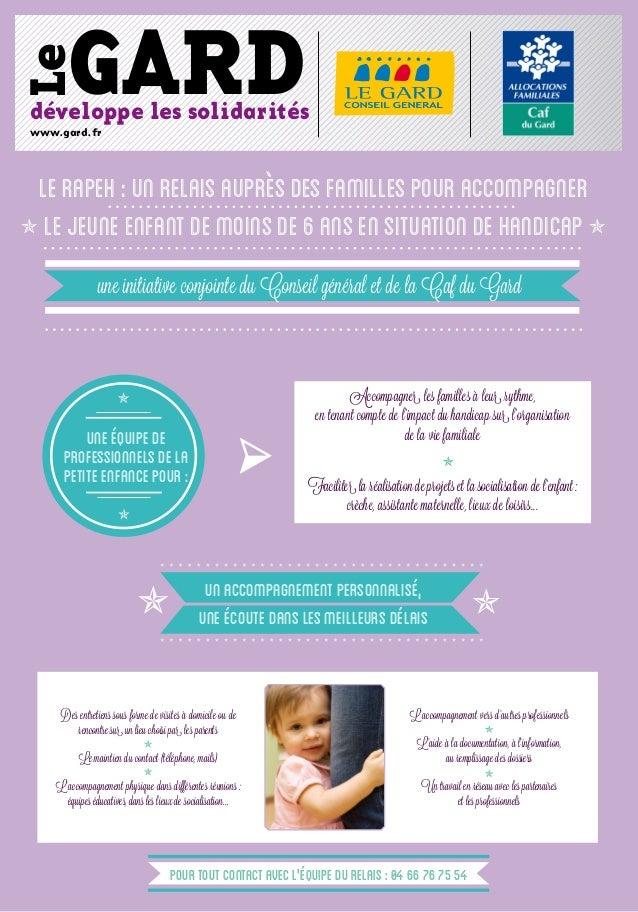 Le  Gard  développe les solidarités www.gard.fr  le rapeh : Un relais auprès des familles pour accompagner  le jeune enfa...
