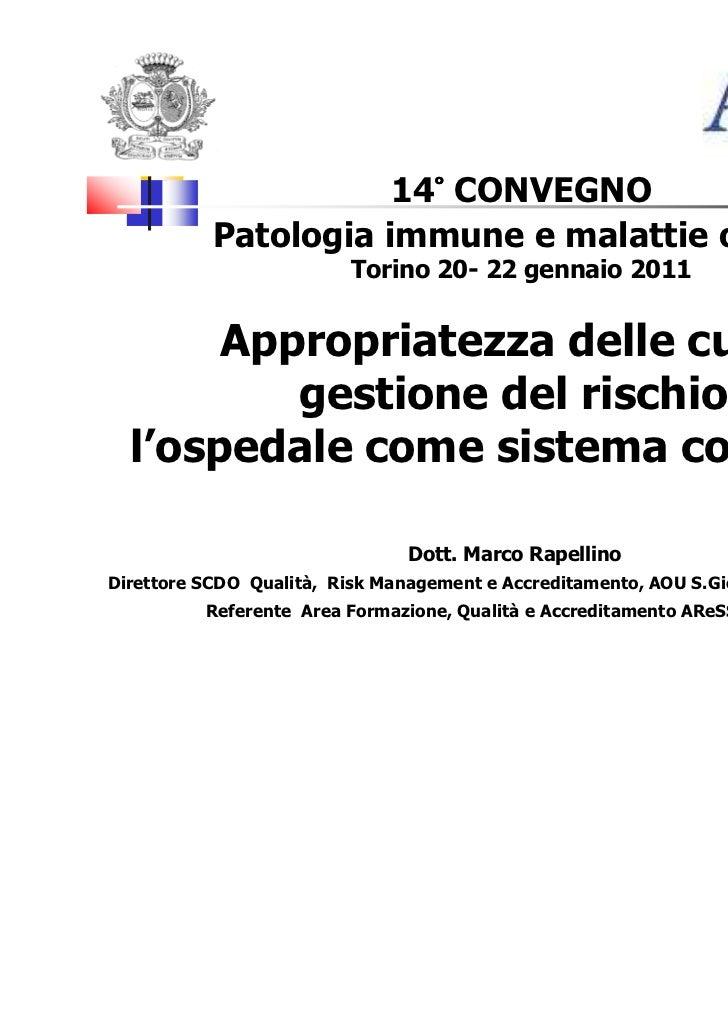 Rapellino marco appropriatezza delle cure e gestione del rischio-torino gennaio 2011-14°convegno patolog