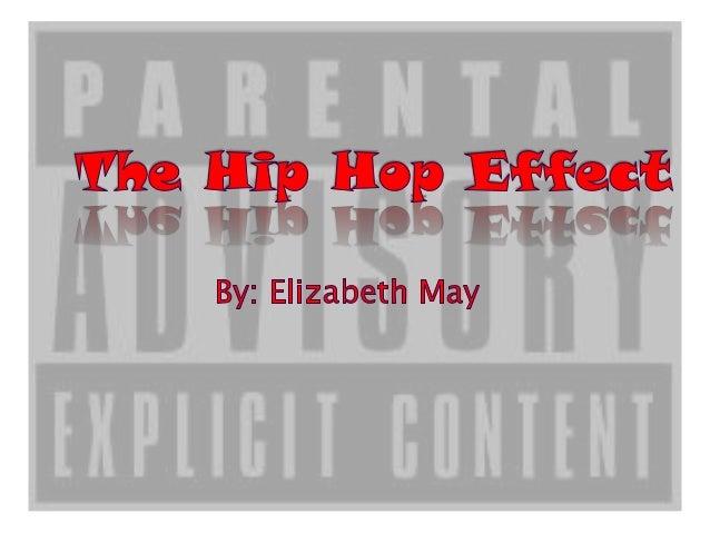 The Hip Hop Effect