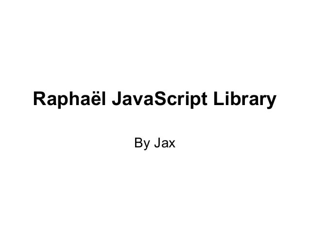 Raphael JavaScript Library