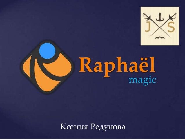 RaphaëlJS magic