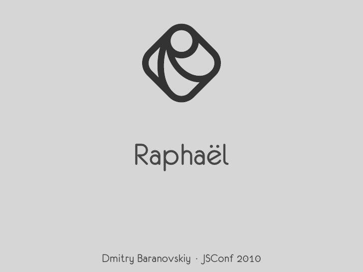 Raphaël JS Conf