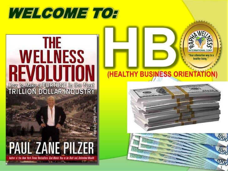 WELCOME TO:<br />HBO<br />(HEALTHY BUSINESS ORIENTATION)<br />1<br />