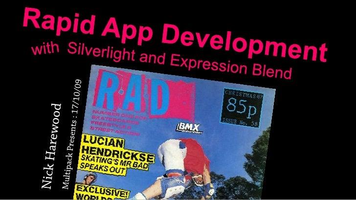 Rapid Application Development [RaD]