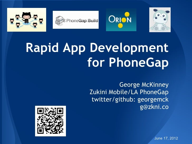 Rapid App Development for PhoneGap
