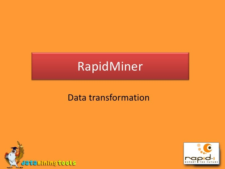 Rapid Miner: Data Transformation