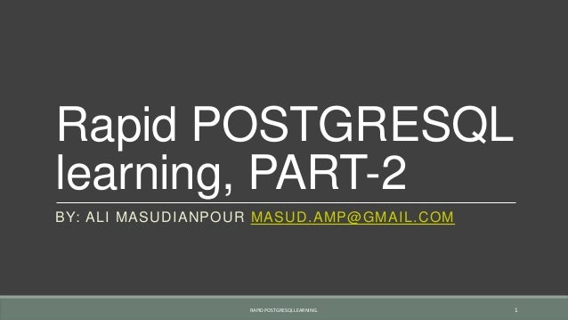 Rapid postgresql learning, part 2
