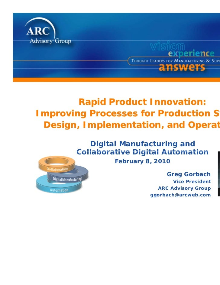 Rapid Product Innovation:Improving Processes for Production System Design, Implementation, Design Implementation and Opera...