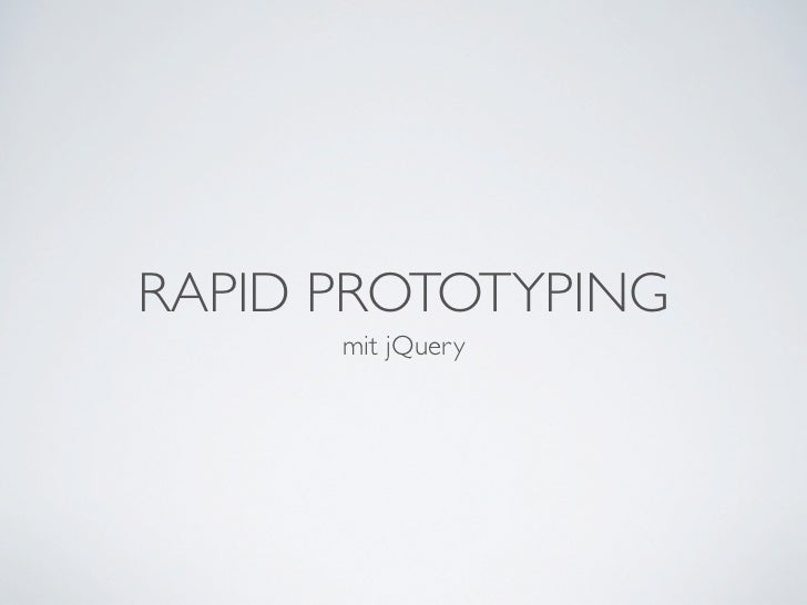 Rapid Prototyping mit jQuery (German)