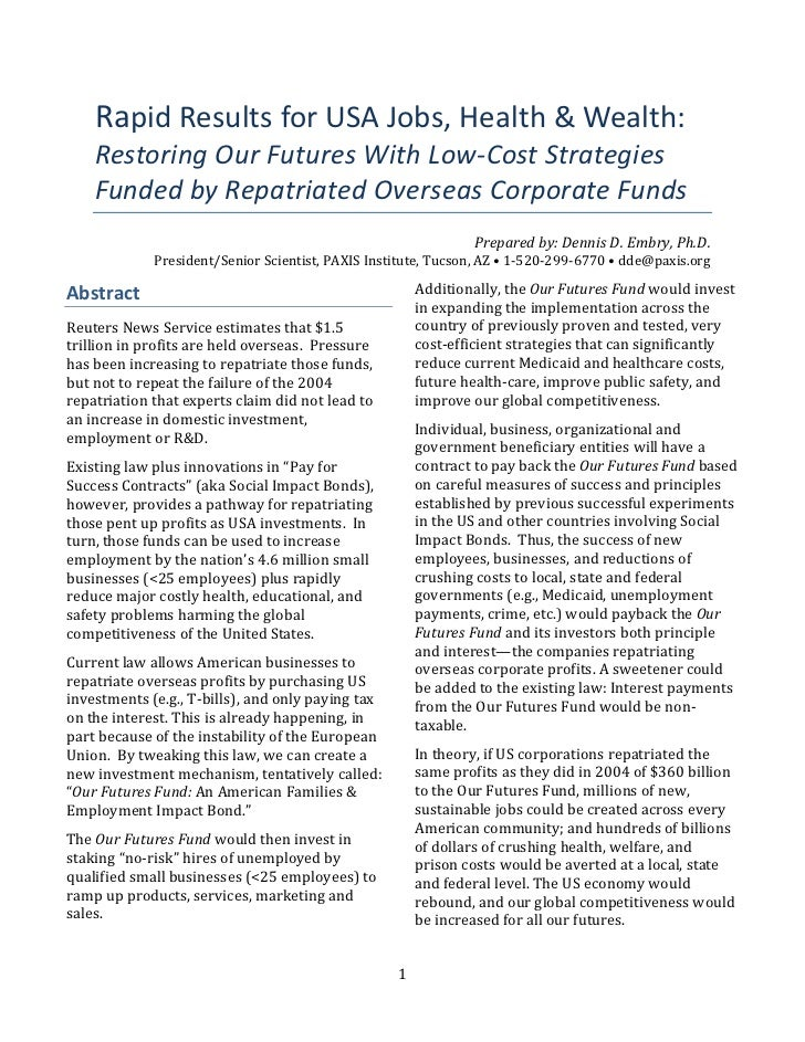 Rapid	  Results	  for	  USA	  Jobs,	  Health	  &	  Wealth:	        Restoring	  Our	  Futures	  With	  Low-­‐Cost	  Strateg...