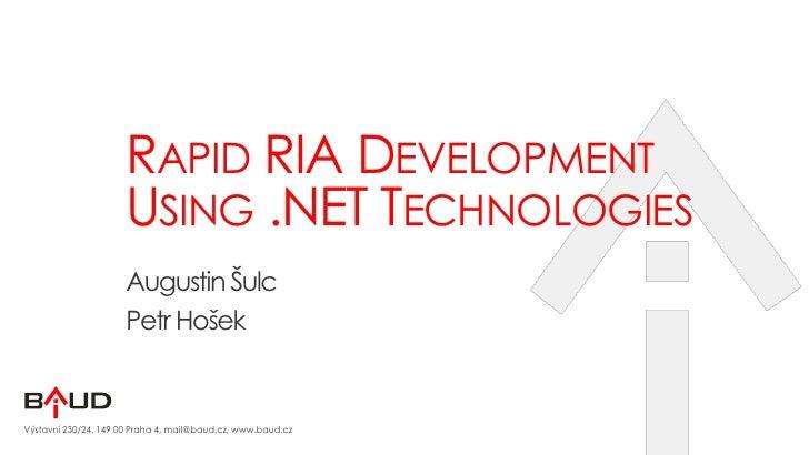 Rapid RIA Development Using .NET Technologies