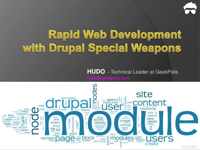 Rapid web development with Drupal Special Weapons
