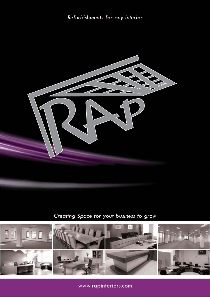 Refurbishments for any interiorCreating Space for your business to grow         www.rapinteriors.com