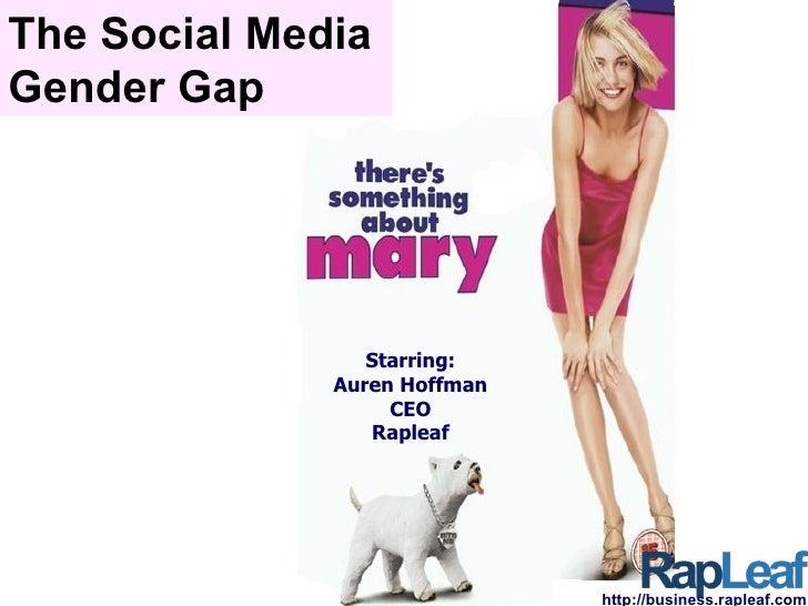 The Social Media  Gender Gap Starring: Auren Hoffman CEO Rapleaf http://business.rapleaf.com