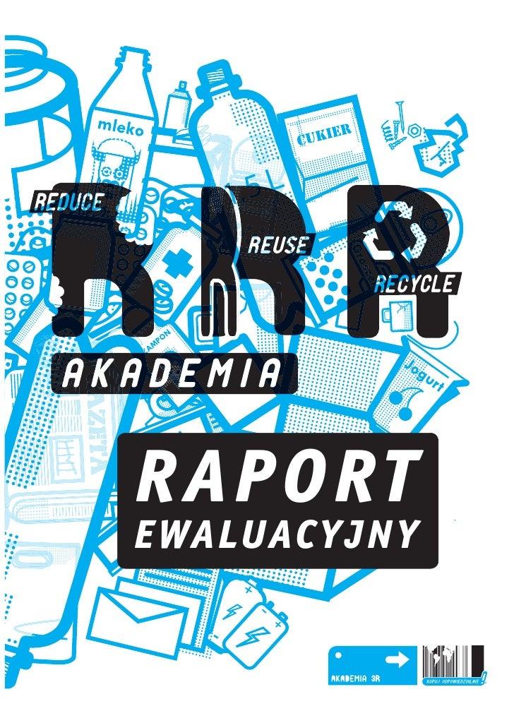 Raport ewaluacyjny Akademia 3R