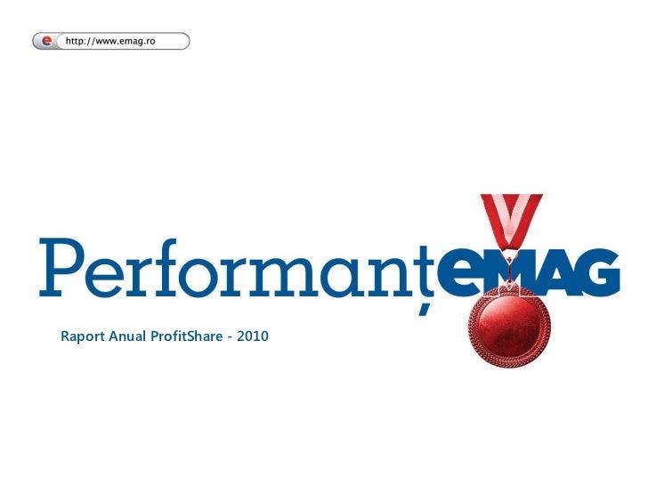 Raport Anual ProfitShare - 2010