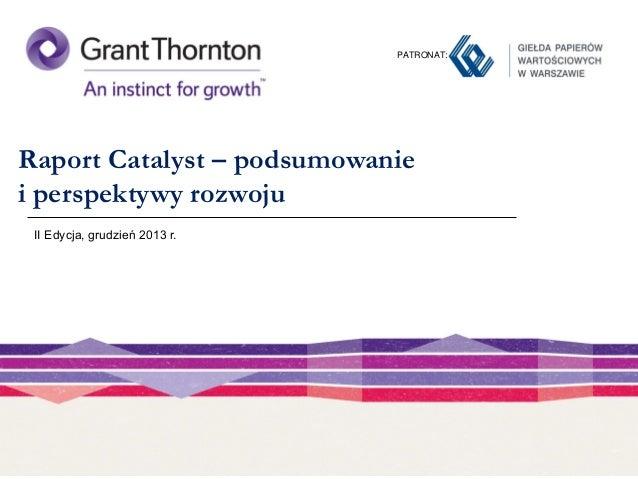 Raport Catalyst - podsumowanie i perspektywy rozwoju