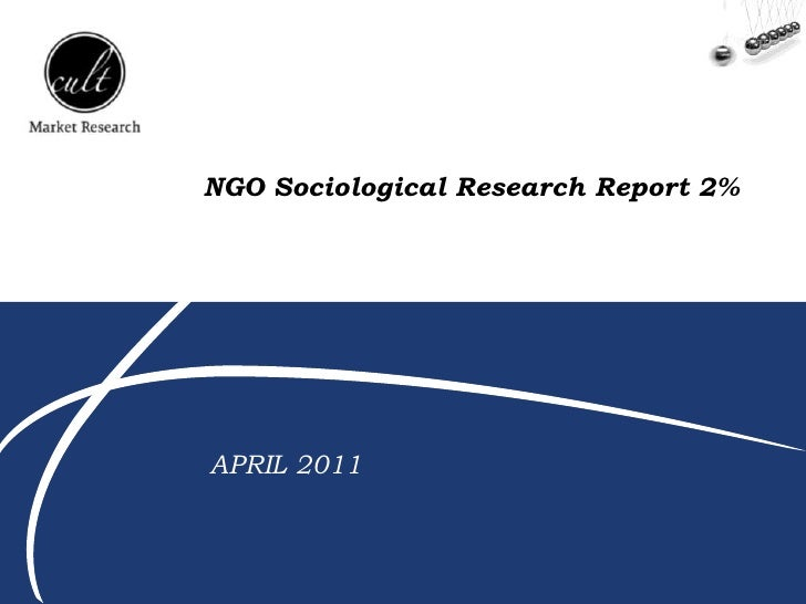 ONG<br />NGO Sociological Research Report 2%<br />APRIL 2011<br />