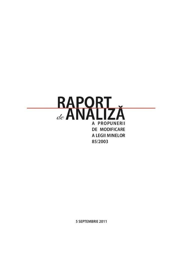 Acest raport a fost întocmit de:Asociația ALBURNUS MAIOR                           Asociația SALVAȚI BUCUREȘTIULStr. Princ...