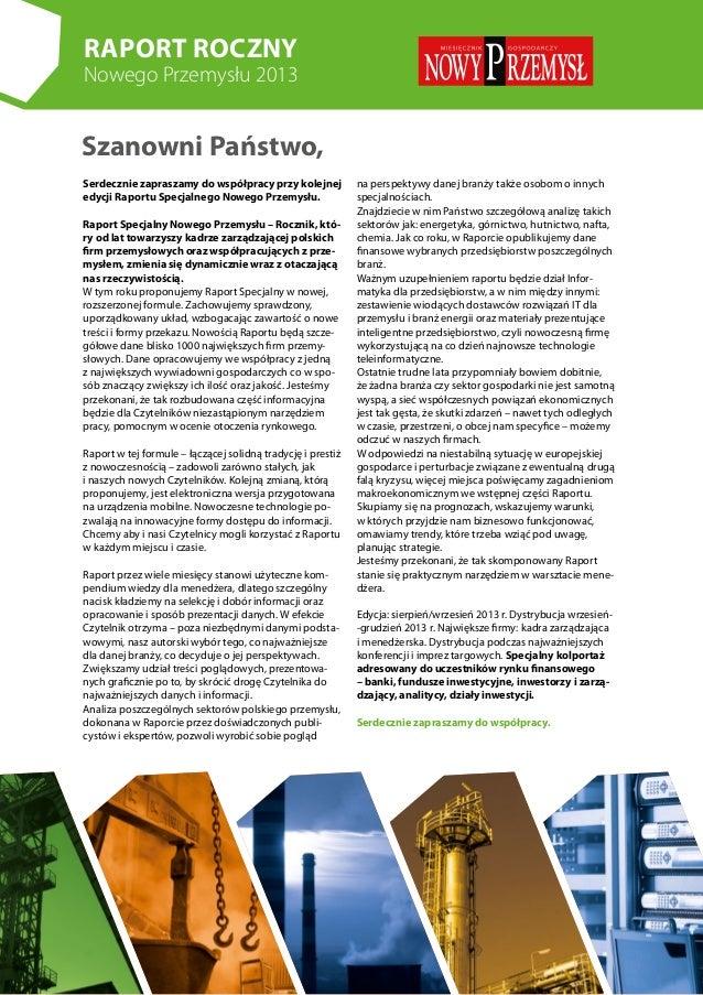 Raport Roczny Nowego Przemysłu 2013 Serdecznie zapraszamy do współpracy przy kolejnej edycji Raportu Specjalnego Nowego Pr...