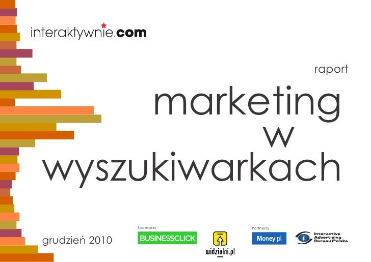 2010.12 Raport marketing w wyszukiwarkach - raport Interaktywnie.com
