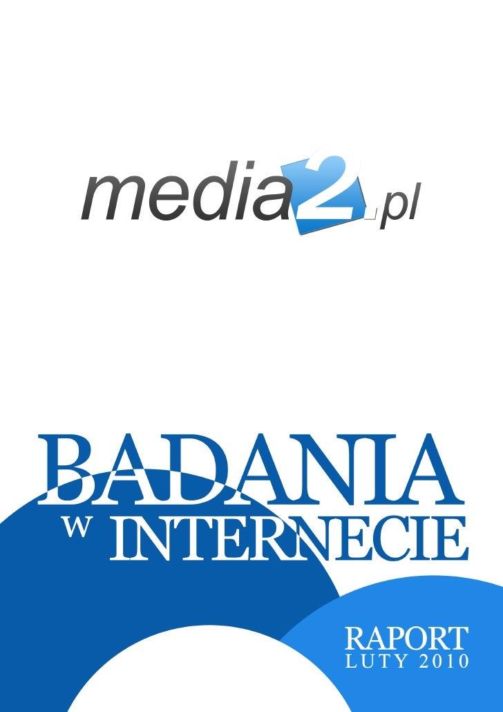 RAPORT              - BADANIA INTERNETU                                                       2                           ...