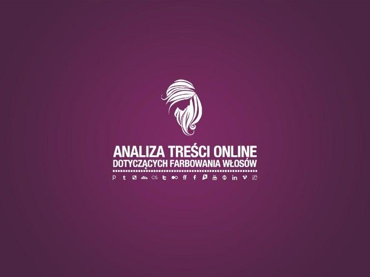 AnalizaAnaliza bazuje na danych pochodzących zmonitoringu Internetu i obejmuje treścizamieszczone w dniach od 1 do 31 lipc...