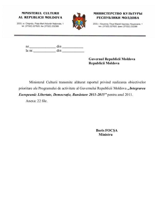 nr. la nr.  din din Guvernul Republicii Moldova Republicii Moldova  Ministerul Culturii transmite alăturat raportul privin...