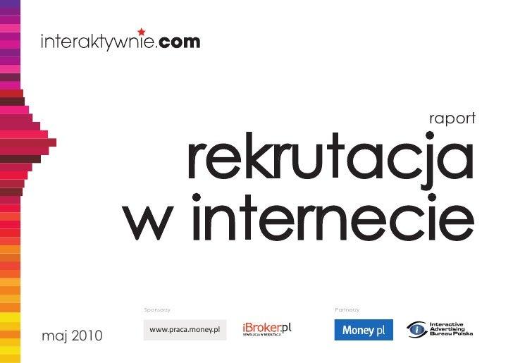 raport                rekrutacja            w internecie            Sponsorzy             Partnerzy               www.prac...