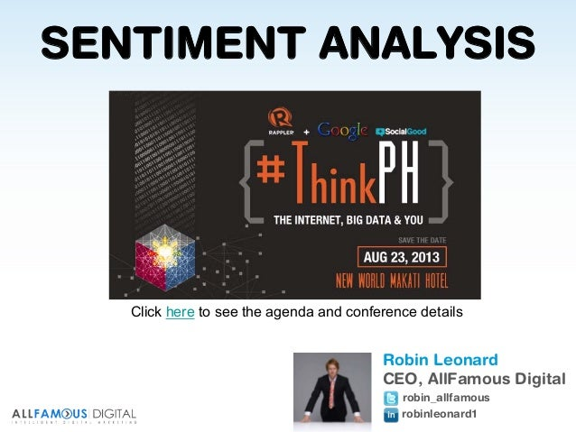 Presents to Robin Leonard CEO, AllFamous Digital robin_allfamous robinleonard1 SENTIMENT ANALYSIS Click here to see the ag...