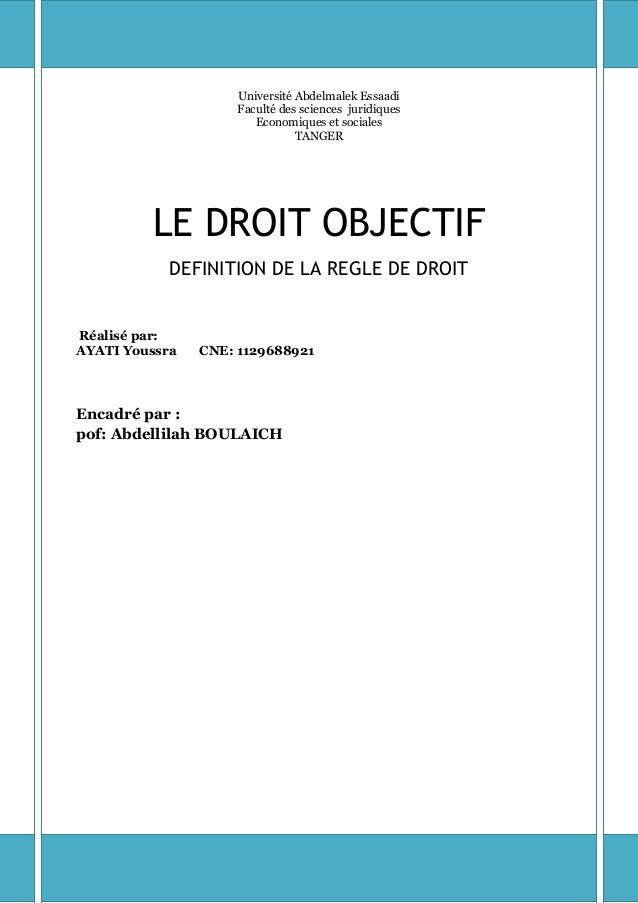 Université Abdelmalek EssaadiFaculté des sciences juridiquesEconomiques et socialesTANGERLE DROIT OBJECTIFDEFINITION DE LA...