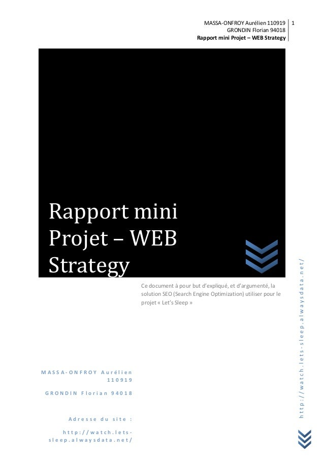 MASSA-ONFROY Aurélien 110919 GRONDIN Florian 94018 Rapport mini Projet – WEB Strategy 1 http://watch.lets-sleep.alwaysdata...