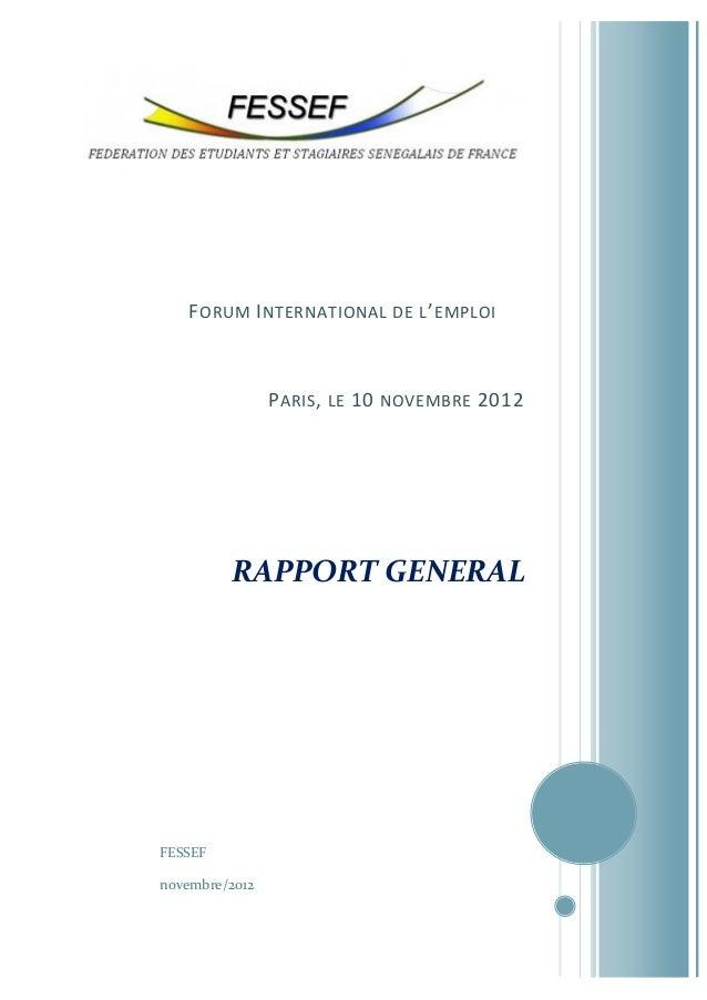 F ORUM I NTERNATIONAL DE L ' EMPLOI  P ARIS , LE 10 NOVEMBRE 2012  RAPPORT GENERAL  FESSEF novembre/2012