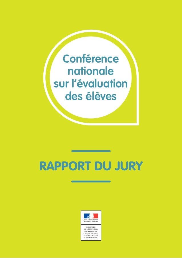 1 Conférence nationale sur l'évaluation des élèves MINISTÈRE DE L'ÉDUCATION NATIONALE, DE L'ENSEIGNEMENT SUPÉRIEUR ET DE L...