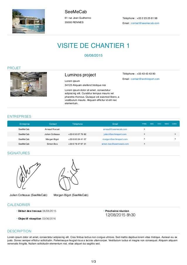 SeeMeCab 61 rue Jean Guéhenno 35000 RENNES Téléphone : +33 2 23 25 61 98 Email : contact@seemecab.com VISITE DE CHANTIER 1...