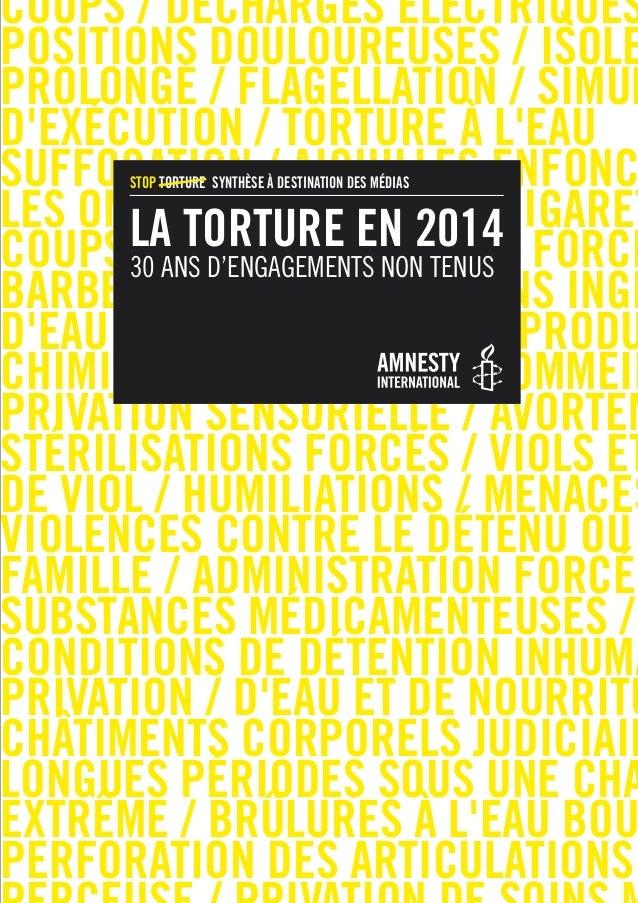 CoupS / DéChArGeS éLeCtrIqueS  poSItIonS DouLoureuSeS / ISoLe  proLonGé / FLAGeLLAtIon / SIMuL  D'exéCutIon / torture à L'...