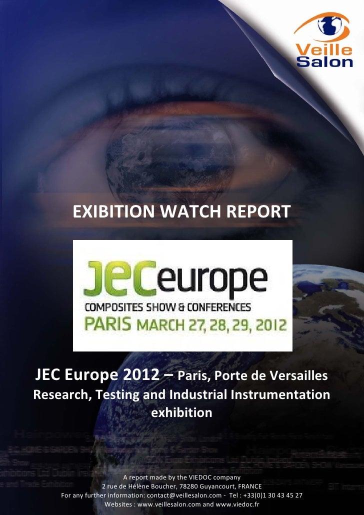 EXIBITIONWATCHREPORTJECEurope2012–Paris,PortedeVersaillesResearch,TestingandIndustrialIns...