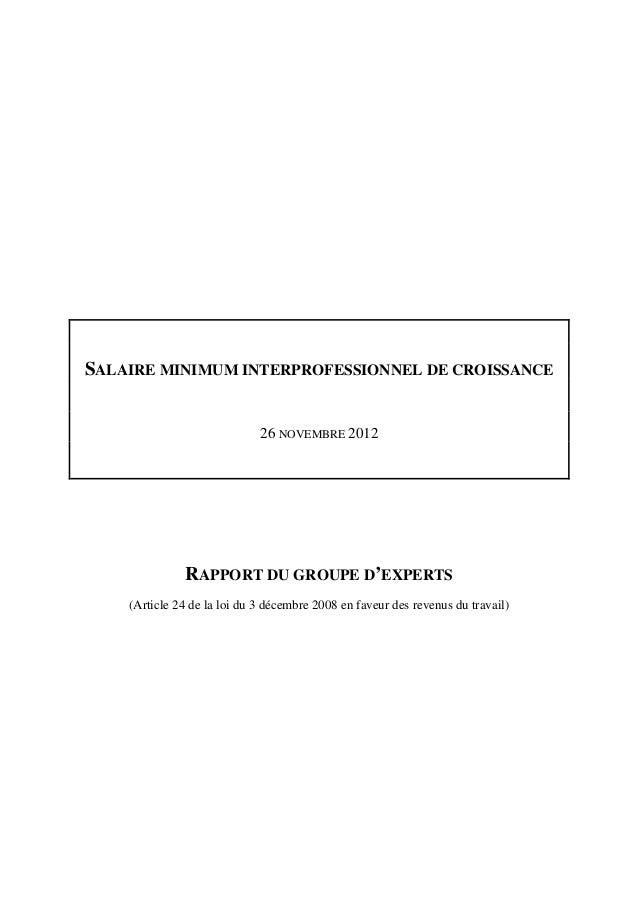 SALAIRE MINIMUM INTERPROFESSIONNEL DE CROISSANCE                             26 NOVEMBRE 2012              RAPPORT DU GROU...