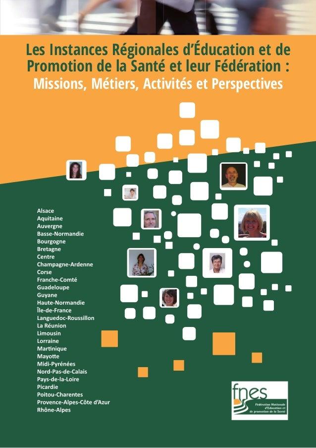 Les Instances Régionales d'Éducation et de Promotion de la Santé et leur Fédération : Missions, Métiers, Activités et Pers...