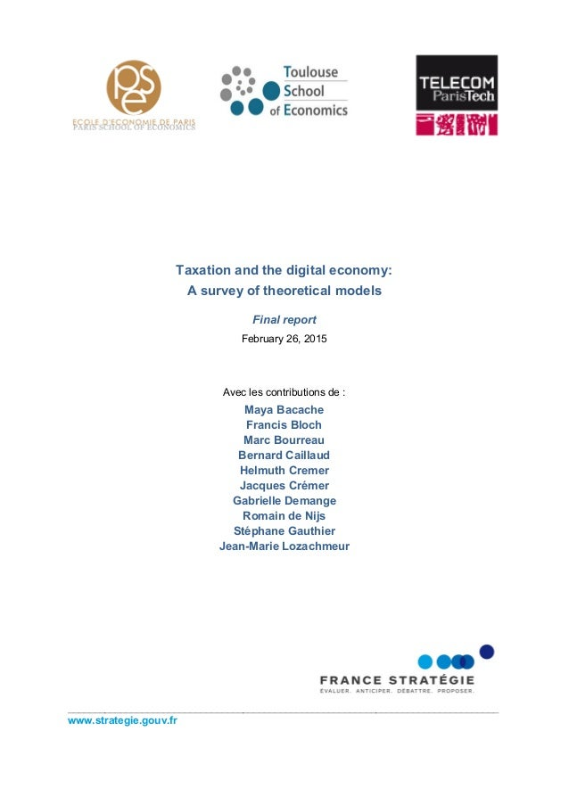 Taxation and the digital economy: A survey of theoretical models Final report February 26, 2015 Avec les contributions de ...