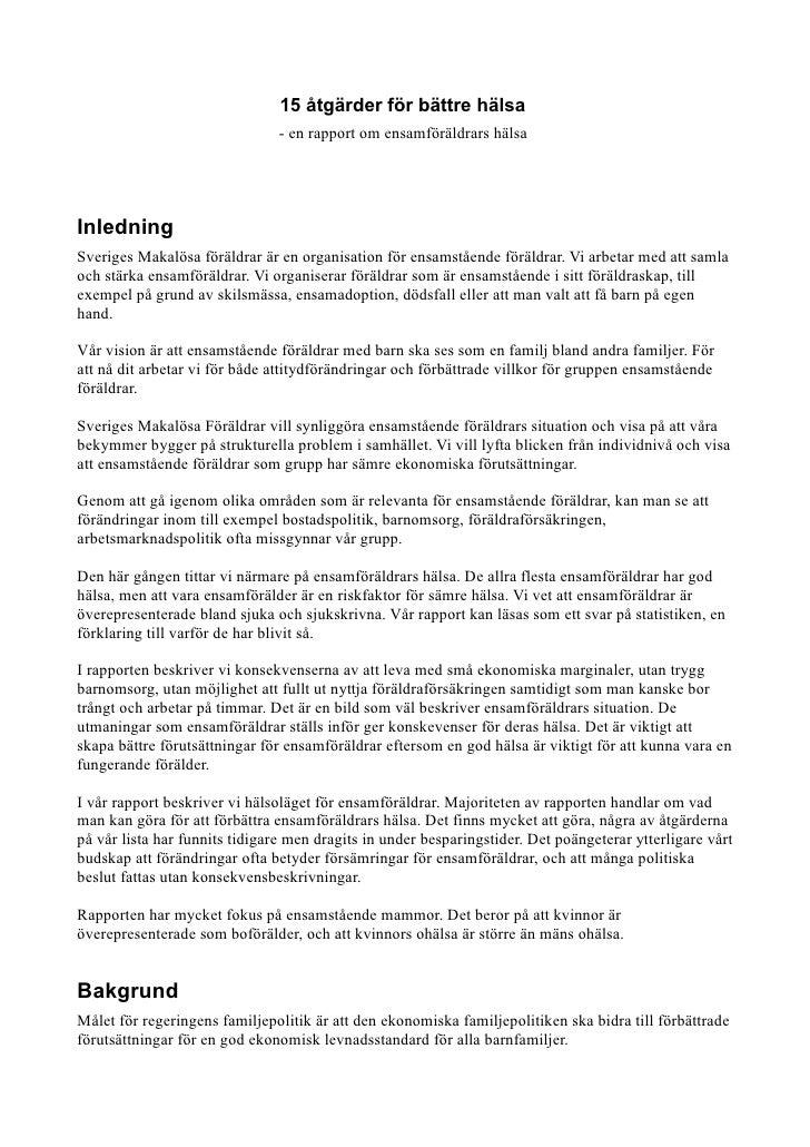 15 åtgärder för bättre hälsa                                 - en rapport om ensamföräldrars hälsa     Inledning Sveriges ...