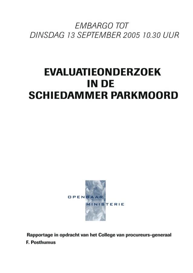 Rapport posthumus - Evaluatieonderzoek in de Schiedammer parkmoord