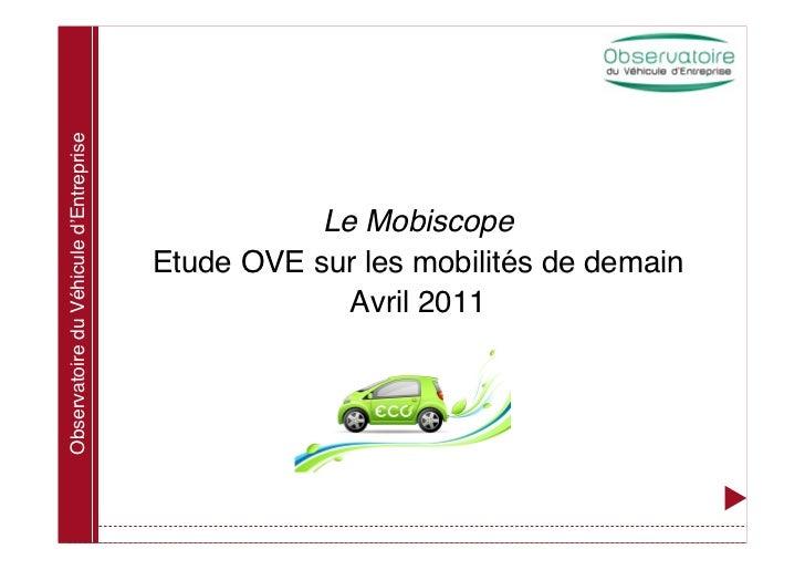 Observatoire du Véhicule d'Entreprise                                                   Le Mobiscope                      ...