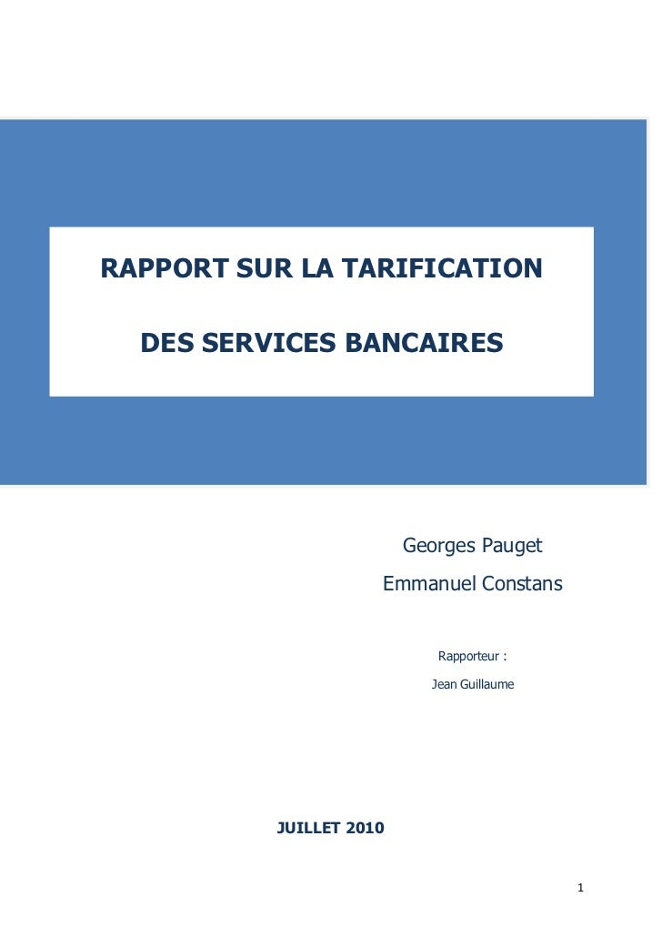 Rapport tarifs-bancaires juillet 2010 / http://www.banque-france.fr/ccsf/fr/publications/telechar/autres/rapport-tarifs-bancaires.pdf