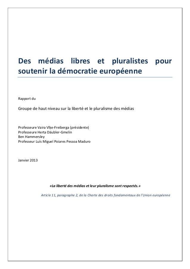 Des médias libres et pluralistes pour soutenir la démocratie européenne Rapport du Groupe de haut niveau sur la liberté et...